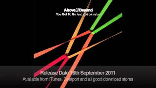 Above & Beyond feat. Zoë Johnston - You Got To Go (Kyau & Albert Remix)