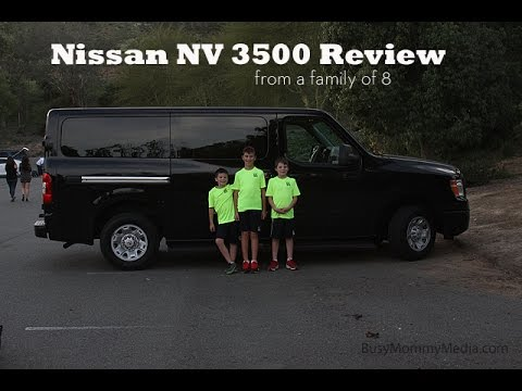 Nissan NV 3500 Review From A Family Of 8   YouTube