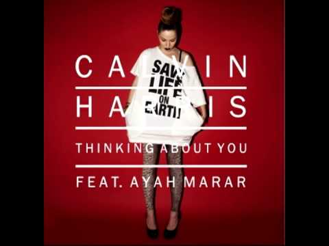 Calvin Harris Ft. Ayah Marar - Thinking About You (EDX Club Mix)