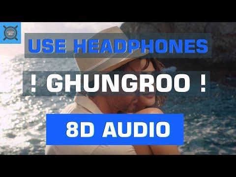 Download Lagu  Arijit Singh --- Ghungroo Feat. Shilpa Rao   8D Audio Mp3 Free