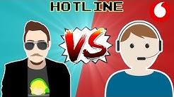 HerrConsolero VS Vodafone Hotline