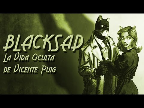 BLACKSAD: La Vida Oculta de Vicente Puig (2/8)