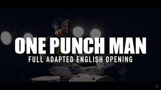 One Punch Man FULL ENGLISH OPENING (The Hero - Jam Project) Cover by Jonathan Young - No Outro