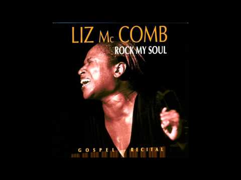 Liz McComb  I Told Jesus It Would Be Alright If He Changed My Name Live