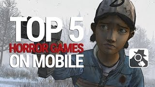 TOP 5 HORROR GAMES ON MOBILE