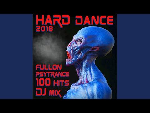 Hard Dance Fullon Psy Trance 2018 100 Hits (2 Hr Psychedelic Goa DJ Mix)