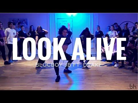 LOOK ALIVE - Blocboy JB ft. Drake | Beckie Hughes Choreography