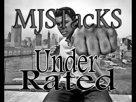 MJSTacKS Under Rated Prod. Mubz Beats (Audio)