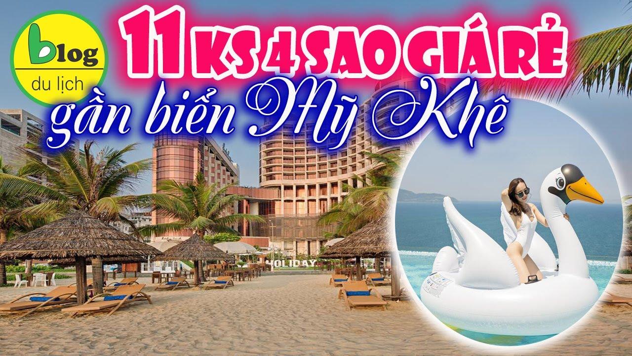 Top 11 Khách sạn 4 sao Đà Nẵng gần biển Mỹ Khế giá rẻ tốt nhất