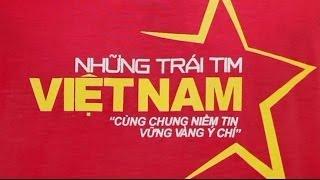 NHỮNG TRÁI TIM VIỆT NAM - 100 VĂN NGHỆ SỸ