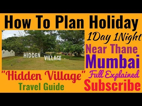 How To Plan Holiday Destination (Hidden Village) Shahapur - Travel Guide (Hindi)