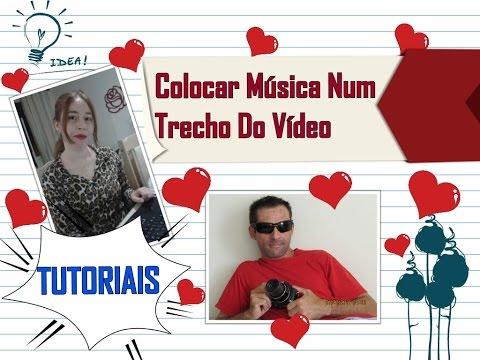 Colocar música num trecho do vídeo ( Tutorial movie maker Parte 2)