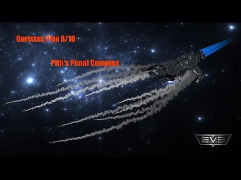 EVE Online Guristas Plex 8/10 (Pith's Penal Complex )