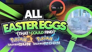 All Pokemon Ultra Sun and Ultra Moon Easter Eggs, References, and Things Missed (That I Could Find)