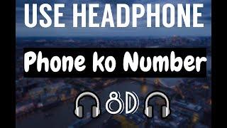 Nepali 8D Phone Ko Number Sushant KC X FOESEAL- 8D Audio UPDATED.mp3