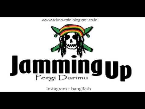 Jamming Up - Pergi Darimu (Original Song)
