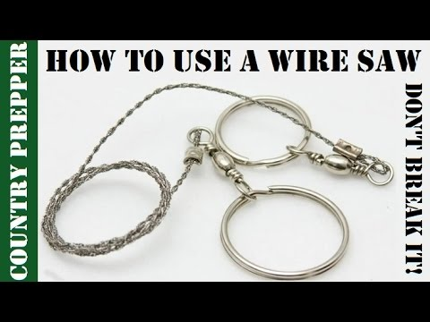 How to Use a Survival Kit Wire Saw Without Breaking It - YouTube