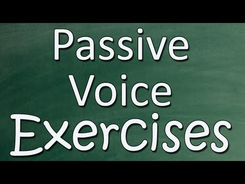Passive Voice Exercises - English Practice