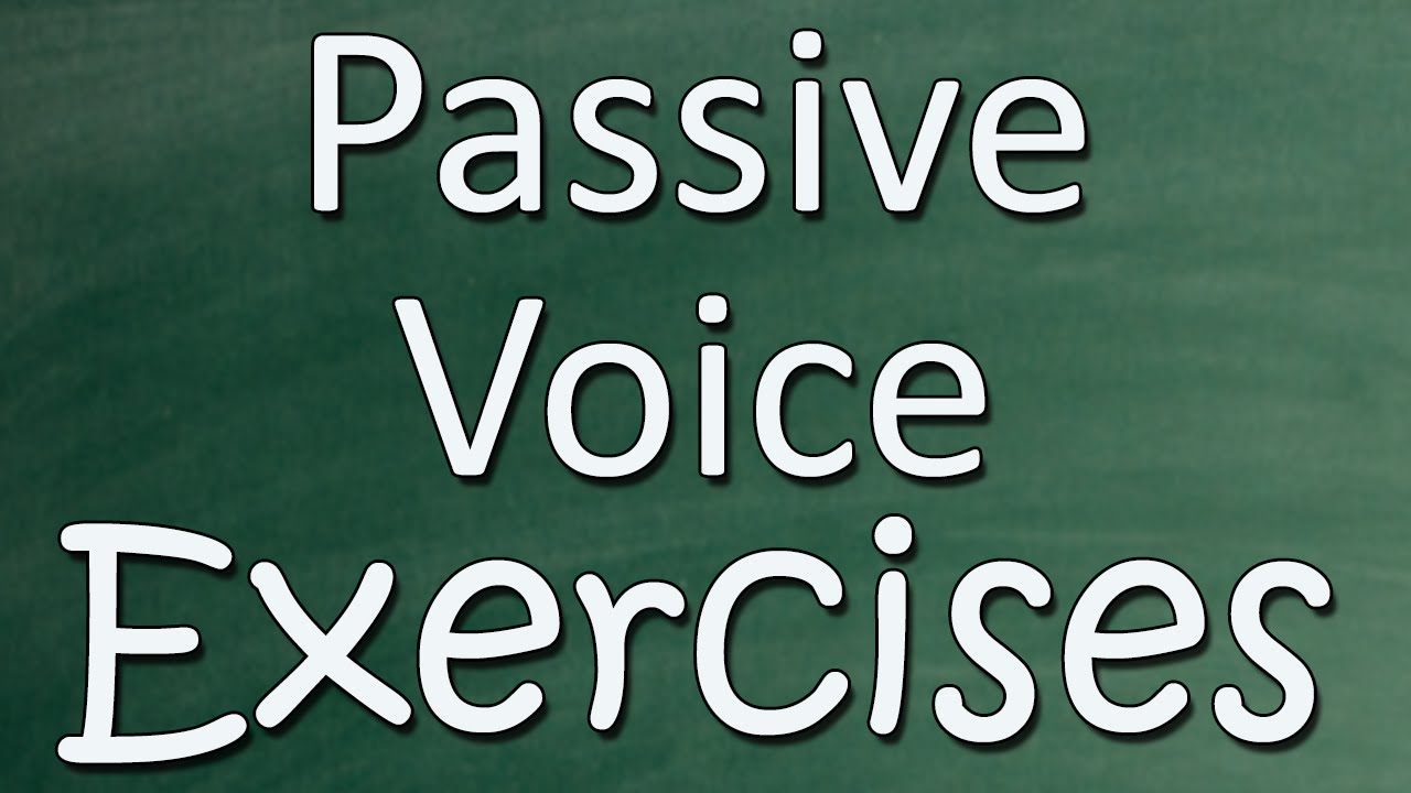 Passive Voice Exercises English Practice Youtube