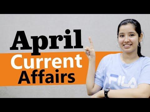 Current Affairs April | AILET 2019 | CLAT 2019