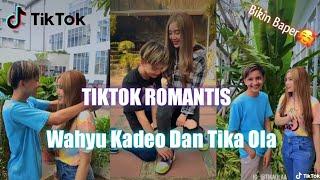 Kumpulan TikTok Romantis Wahyu Kadeo Dan Tika Ola Terbaru    Bikin Baper 🥴🥰