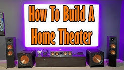 How To Build A Home Theater System (2018) - The Basics