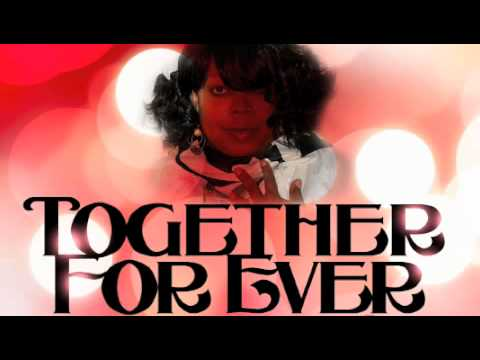 Together Forever feat: Marcia Boynton