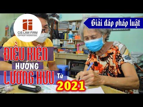 Giải đáp pháp luật: Điều kiện hưởng lương hưu từ năm 2021