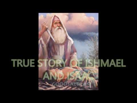 REAL STORY OF iSHMAEL AND iSAAC