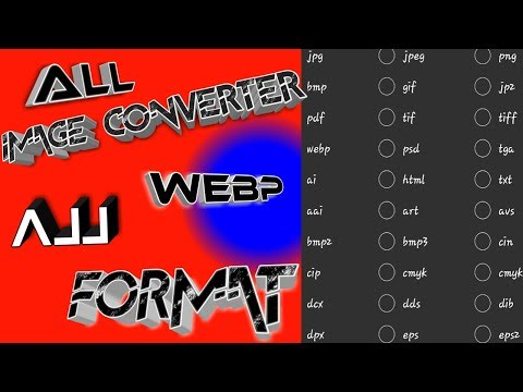 How to convert Image File formats on Android Mobile (jpg,pdf,webp,bmpz,dpx,dds,html,art,etc)