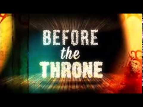 Before the throne - Shekinah Glory Ministry