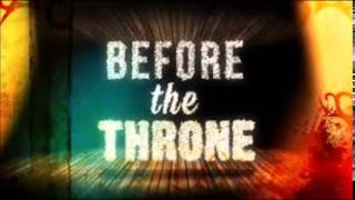 Download Before the throne - Shekinah Glory Ministry MP3 song and Music Video