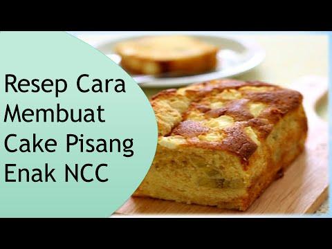Resep Dan Cara Membuat Cake Pisang Enak Ncc Youtube
