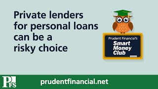 Private Lenders for Personal Loans Can be a Risky Choice