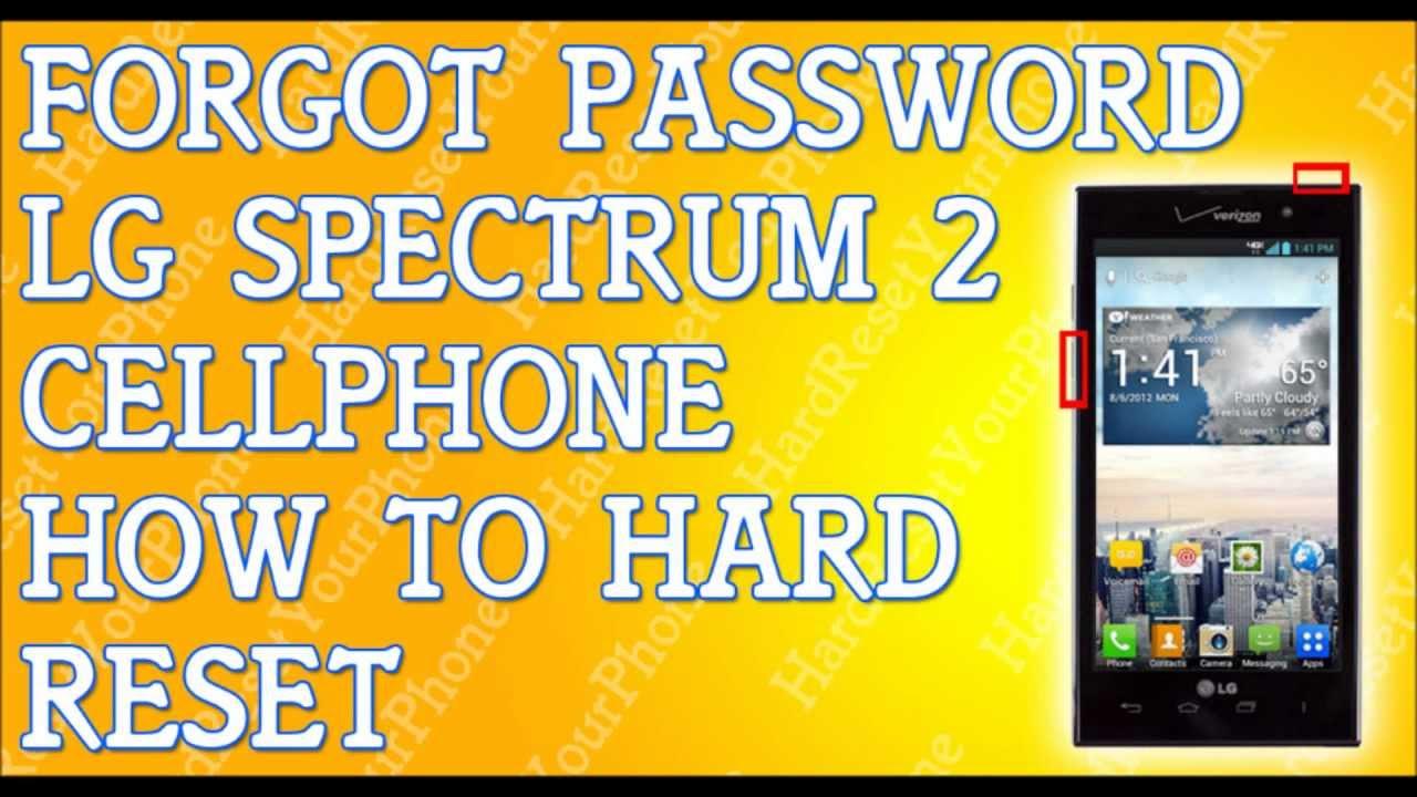 Forgot Password LG Spectrum 2 How To Hard Reset