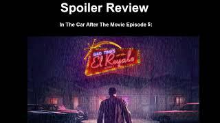 Bad Times At The El Royale Movie Review - Spoiler Warning