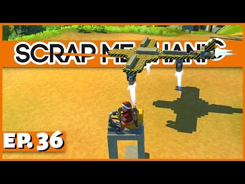 Scrap Mechanic - Ep. 36 - Remote Control Airplane! - Let's Play Scrap Mechanic Gameplay