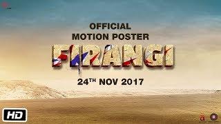 Firangi | Motion Poster | Kapil Sharma | Ishita Dutta | Monica Gill | Rajiev Dhingra