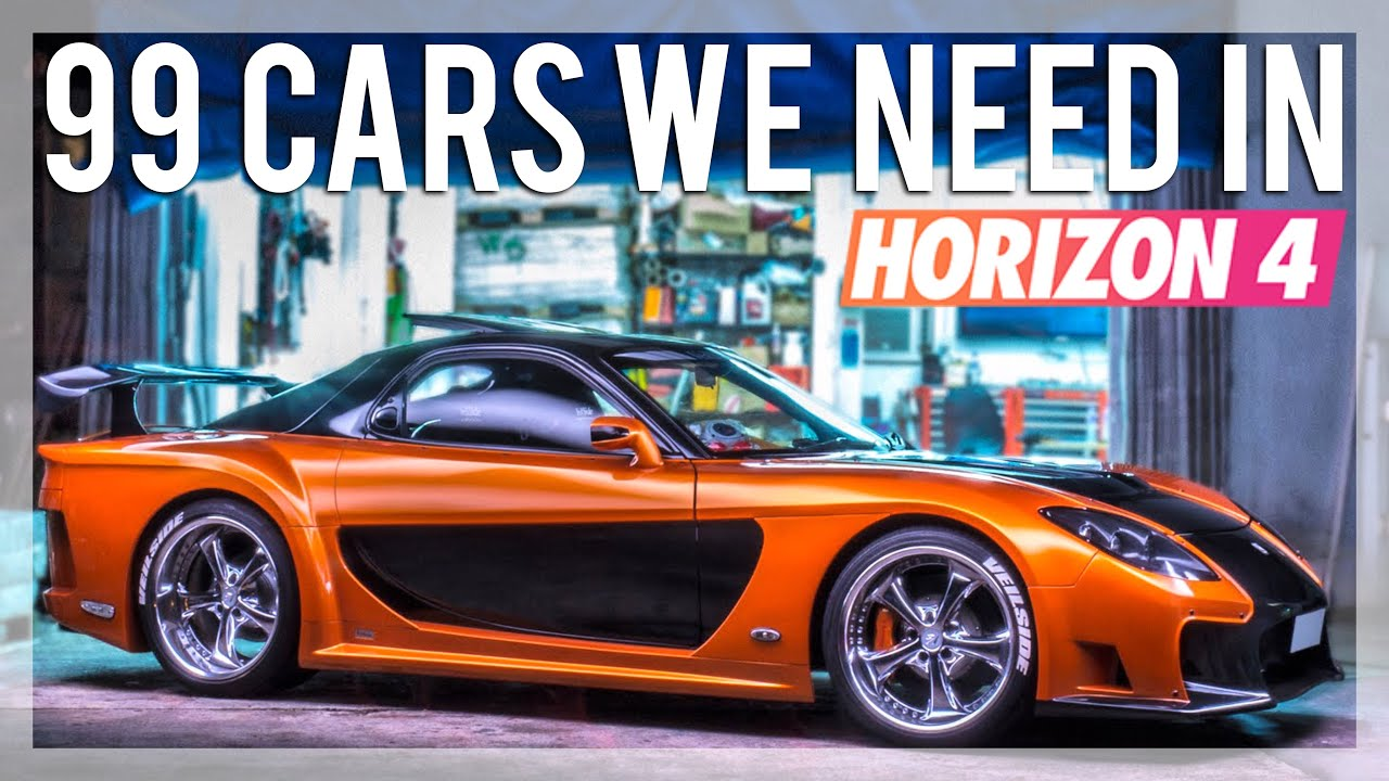 99 Cars We Need In Forza Horizon 4 Custom Builds Racing JDM Icons Supercars INSANE CAR SOUNDS