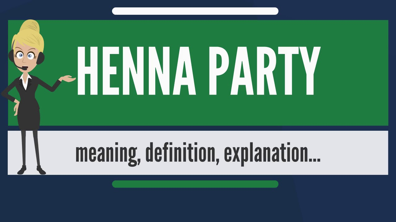 What Is Henna Party What Does Henna Party Mean Henna Party Meaning