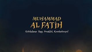Muhammad Al Fatih Animation