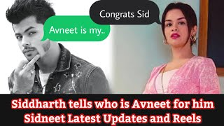 Siddharth tells Avneet role in his life - Sidneet Cute Moments and Updates