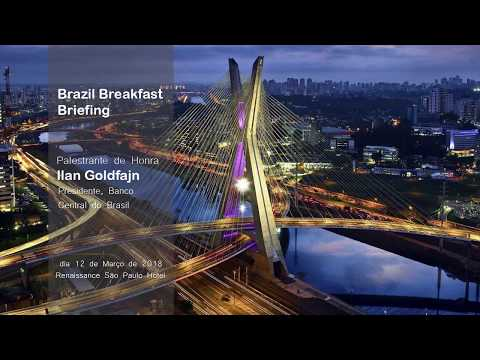 Breakfast with Ilan Goldfajn - Brazil's Central Bank President