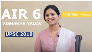 AIR 6 Vishaka Yadav (Classroom Student) | UPSC | Civil Service Exam 2019 | Topper Interview