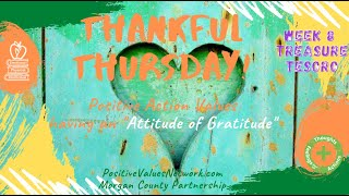THANKFUL Thu 🤗 Wk8Ep37S8 🍎Treasure Game🌈 TREASURE,TESORO📚10/28/21📚 PositiveValuesNetwork.com