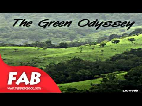 The Green Odyssey Full Audiobook by Philip Jose FARMER by Science Fiction