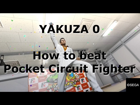 YAKUZA 0 – How to beat Pocket Circuit Fighter