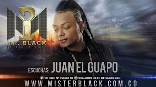 Juan El Guapo - Mr Black ®