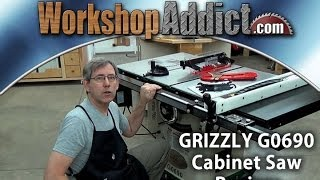 Grizzly Cabinet Saw Review  G0690 - G0691