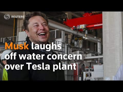 Musk laughs off question on water concern over Tesla plant